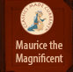 Maurice the Magnificent